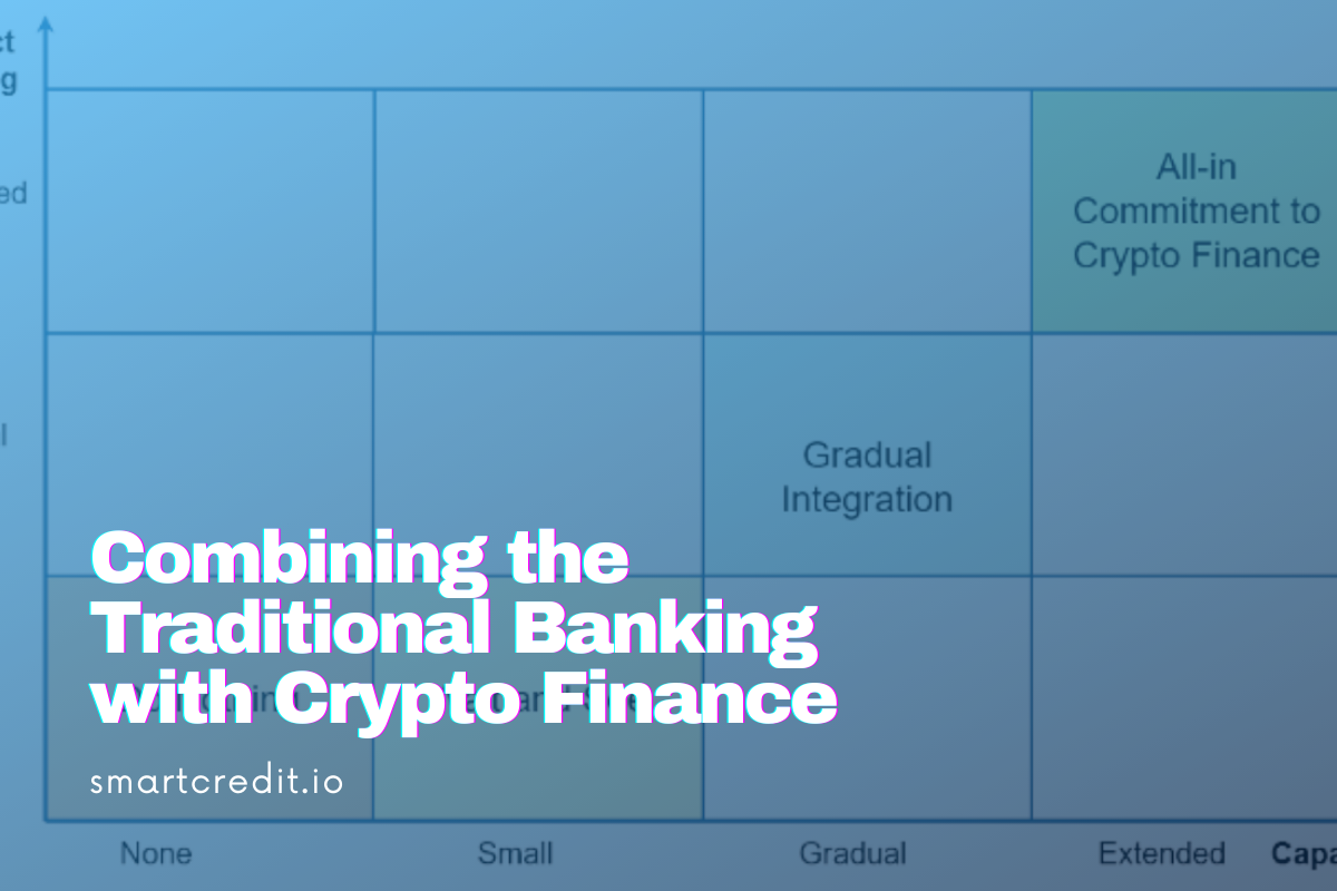 Combining the Traditional Banking with Crypto Finance