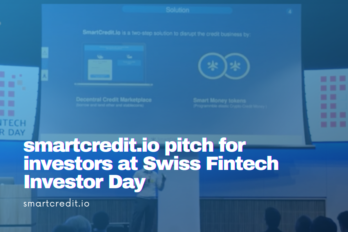 SmartCredit.io Pitch for Investors at the Swiss Fintech Investor Day in Zurich