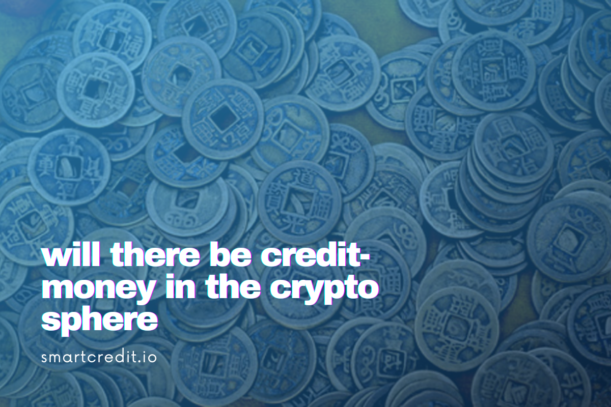 Will There be Credit-Money in the Crypto Sphere?