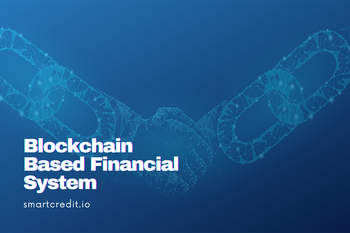 Blockchain based Financial System – Are we ready?