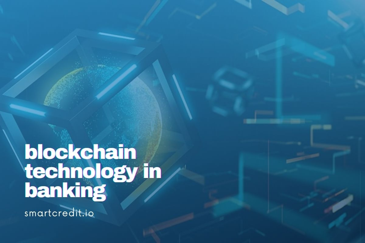 Blockchain Technology in Banking: Everything You Need to Know