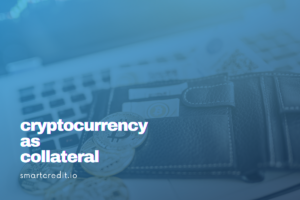 cryptocurrency as collateral